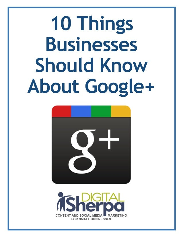 10 ThingsBusinessesShould KnowAbout Google+
