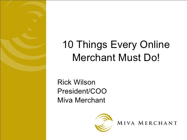 10 Things Every Online Merchant Must Do