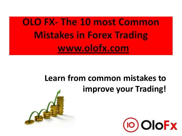 Learn from common mistakes to improve your Trading!