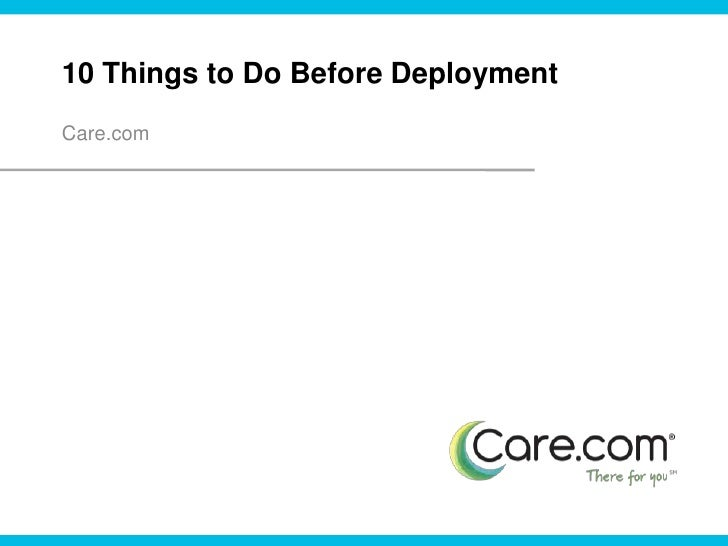 10 things to do before deployment