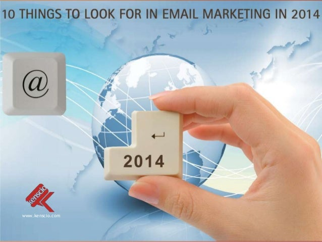 10 things to look for in email marketing in 2014