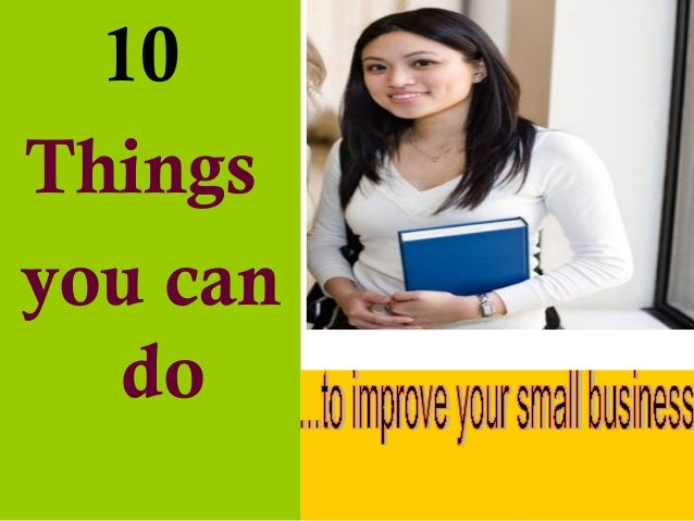 10 things you can do to improve your small business