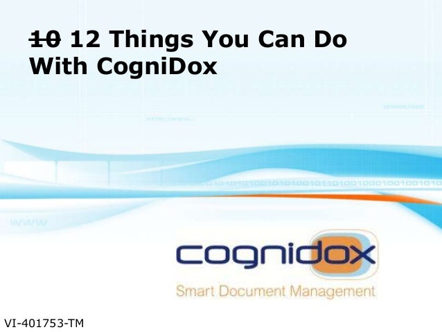 10 Things You Can Do With CogniDox