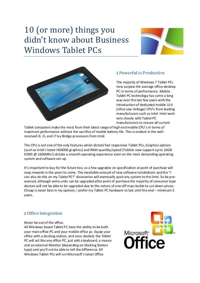 10 (or more) things youdidn't know about BusinessWindows Tablet PCs1 Powerful is ProductiveThe majority of Windows 7 Table...