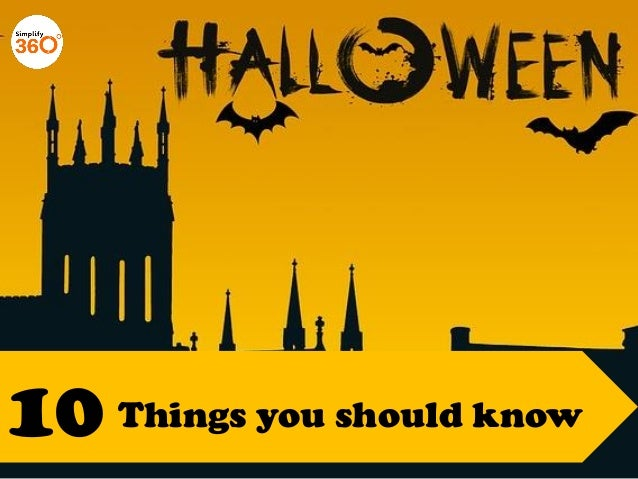 10 Things you need to know about Halloween - About Halloween