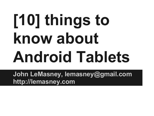 10 things you should know about android tablets