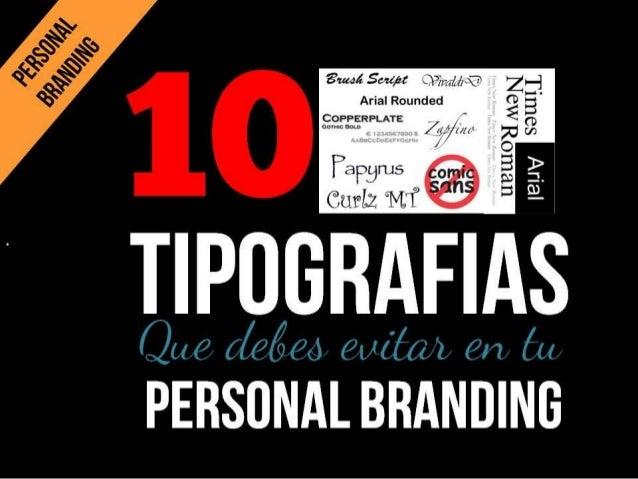 10 tipografias que debes evitar en tu personal branding.