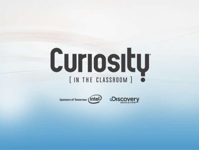 7pm ETOctober 25, 2012Kyle SchuttDiscovery Educator Network  10 TIPS FOR SPARKING CURIOSITY         – A WEBINAR FOR TEACHERS