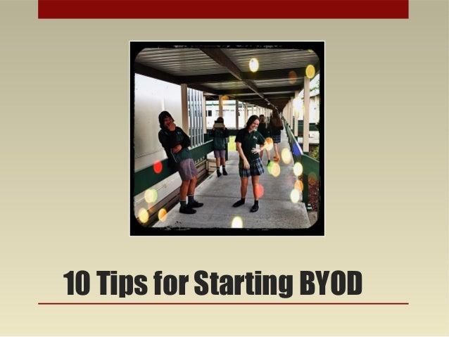 • Christine Wells10 Tips for Starting BYOD