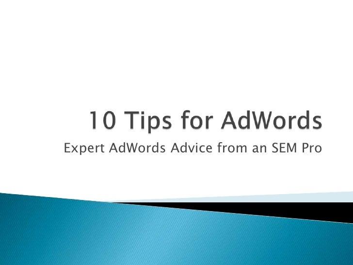 Expert AdWords Advice from an SEM Pro