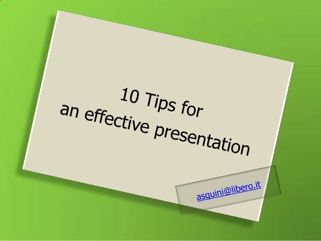 10 tips for an effective presentation