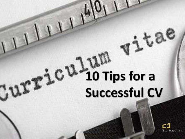 10 Tips for a Successful CV