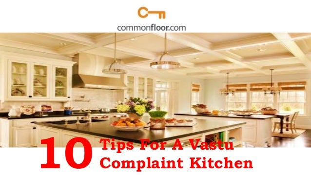10Tips For A Vastu Complaint Kitchen