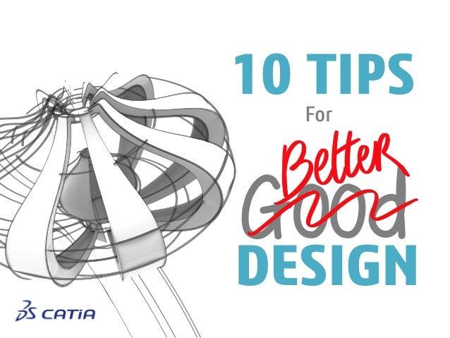 10 Tips for Better Design