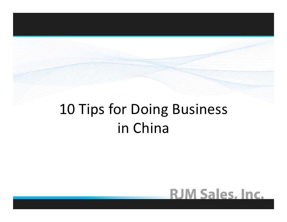 10TipsforDoingBusiness           inChina