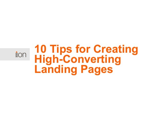 10 Tips for Creating High-Converting Landing Pages