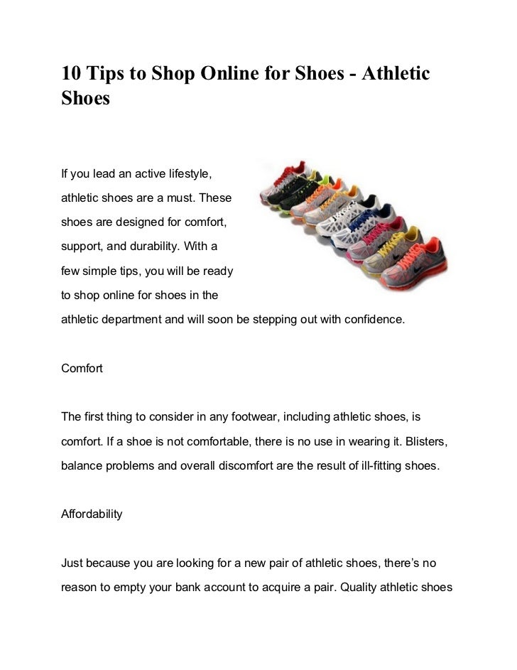 10 Tips to Shop Online for Shoes - AthleticShoesIf you lead an active lifestyle,athletic shoes are a must. Theseshoes are ...