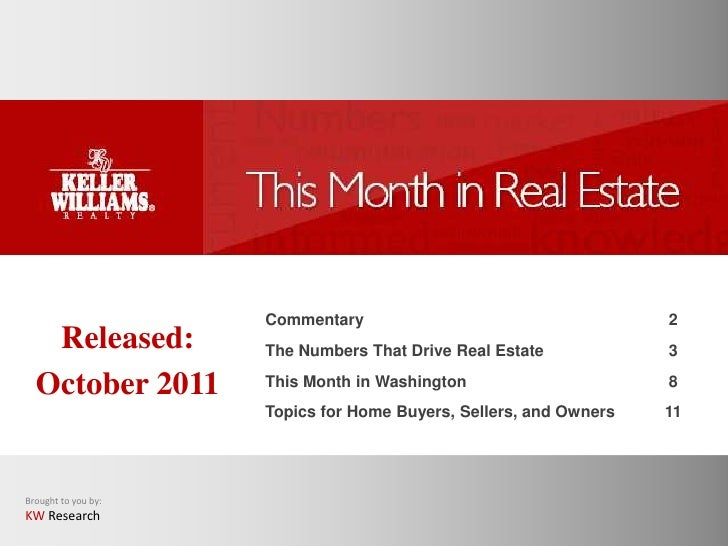Commentary                                    2   Released:         The Numbers That Drive Real Estate            3  Octob...