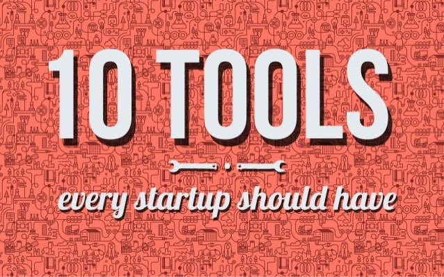 10 tools every startup should use by @Frontapp