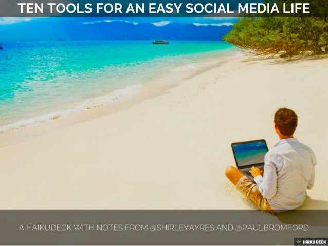 10 Tools For An Easy Social Media Life