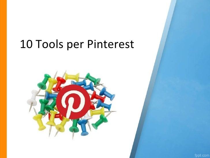 10 tools per pinterest