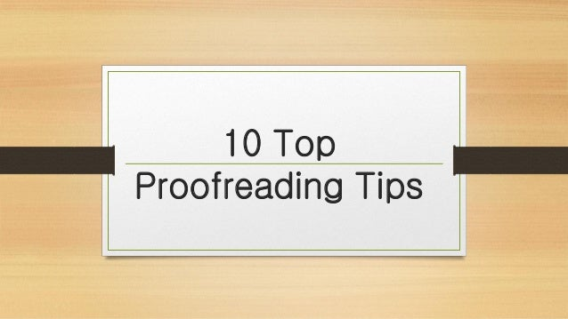 Tips for proofreading an essay