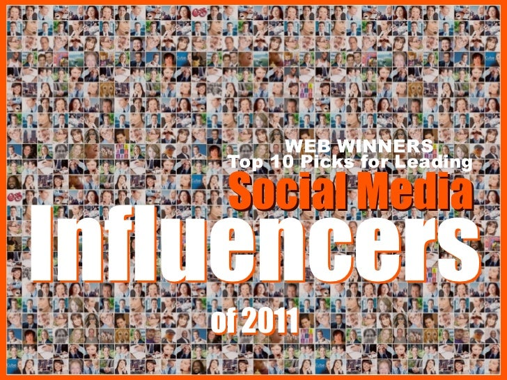 WEB WINNERS     Top 10 Picks for Leading     Social MediaInfluencers    of 2011