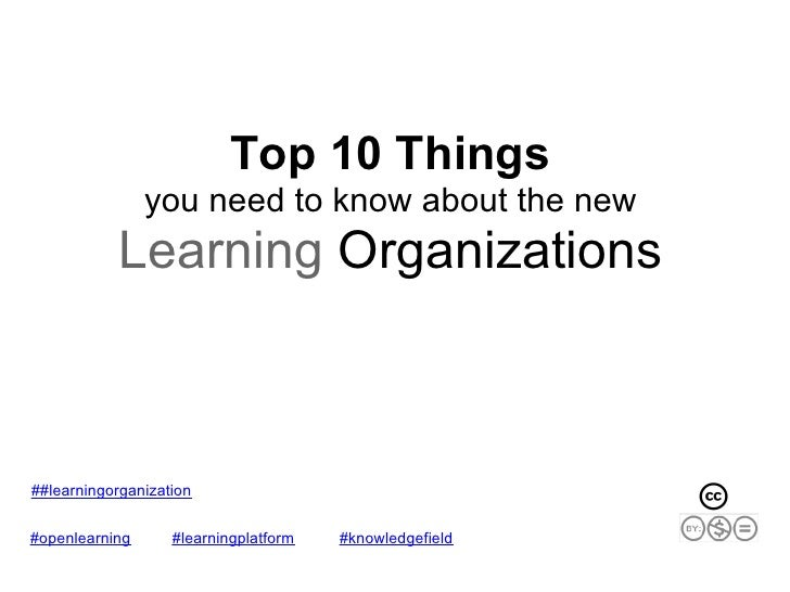 Top 10 Things                 you need to know about the new            Learning Organizations    ##learningorganization  ...