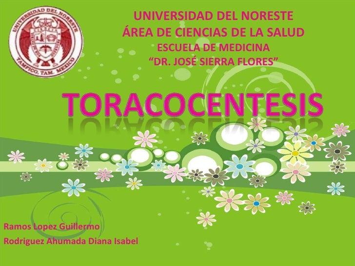 """UNIVERSIDAD DEL NORESTE<br />ÁREA DE CIENCIAS DE LA SALUD<br />ESCUELA DE MEDICINA<br />""""DR. JOSÉ SIERRA FLORES""""<br />Tora..."""