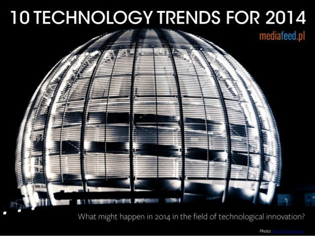 10 Trends In Technologies For 2014