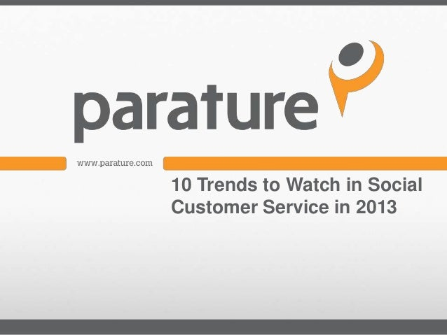 10 Trends to Watch in Social Customer Service in 2013