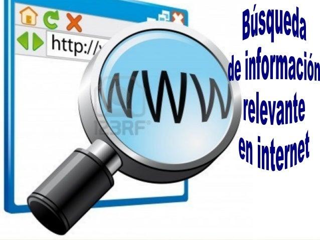 'Infoxicación' es la nueva amenaza quepadece cualquier investigador que pretendarealizar una búsqueda en internet.