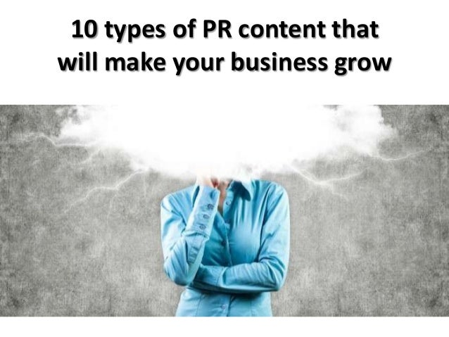 10 types of PR content that will make your business grow