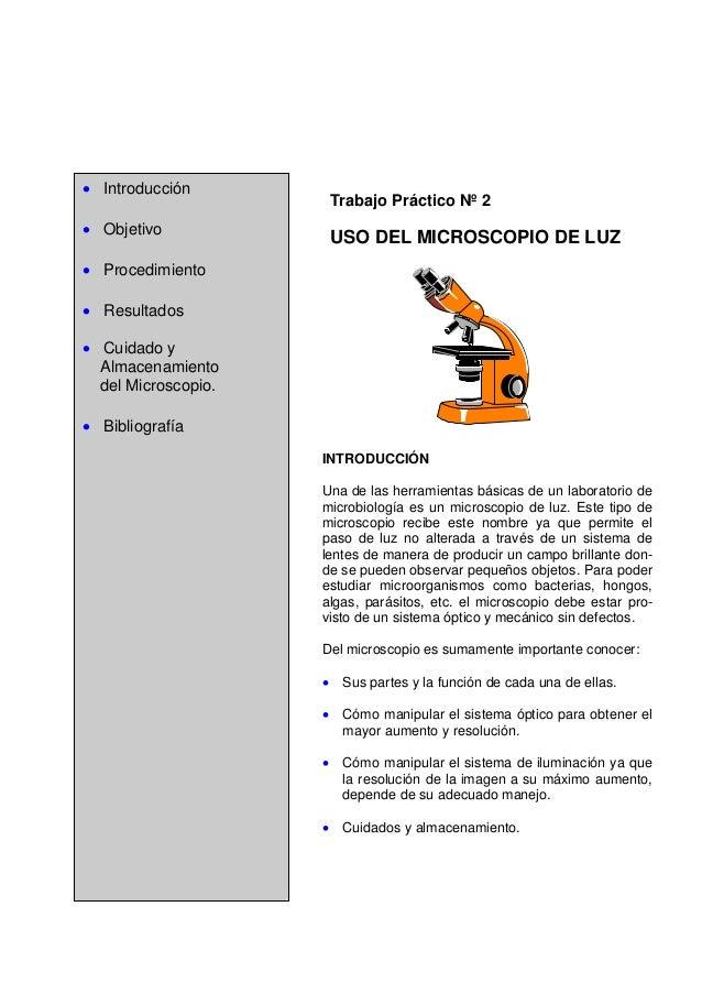 • Introducción  Trabajo Práctico Nº 2  • Objetivo  USO DEL MICROSCOPIO DE LUZ  • Procedimiento • Resultados • Cuidado y Al...