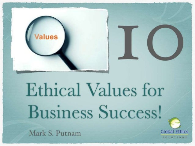 professional values ethics career success Professional values and ethics this will help influence your career choices and success the professional values would help a judge determine.