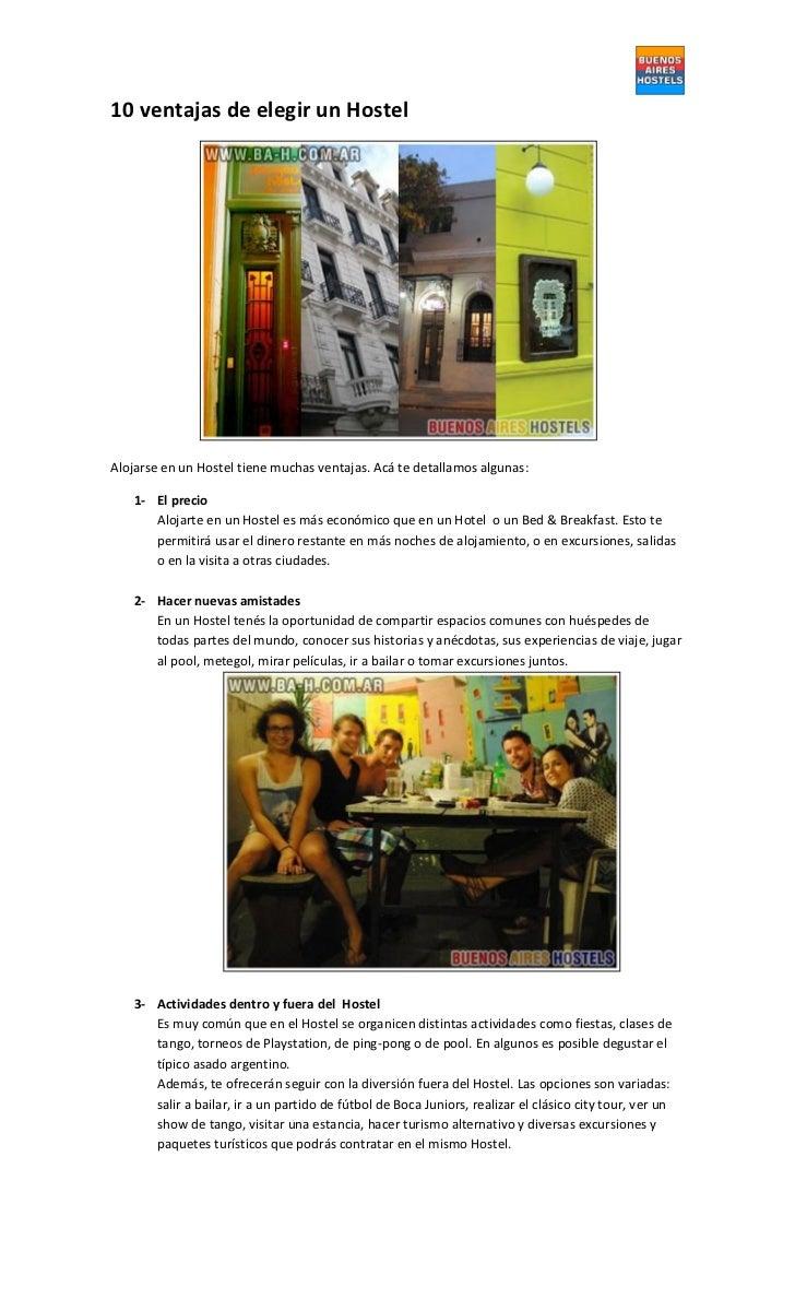 10 ventajas de elegir un HostelAlojarse en un Hostel tiene muchas ventajas. Acá te detallamos algunas:   1- El precio     ...