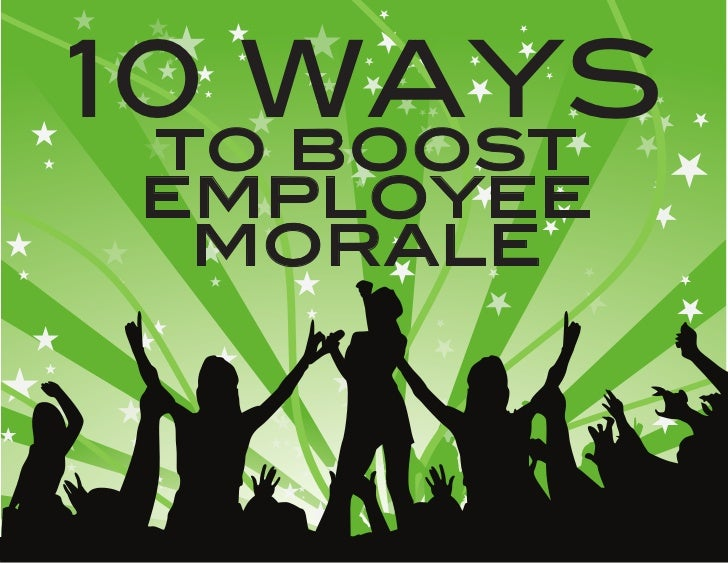 effects of fun at workplace on employee morale The level of employee  happy employees = hefty profits  here's a list of 5 tools to create a culture and workplace that is growing, dynamic, fun.