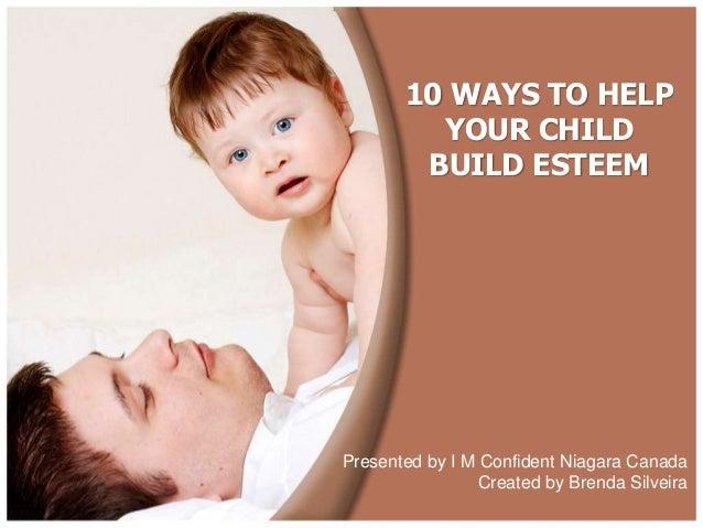 10 ways to help your children build esteem