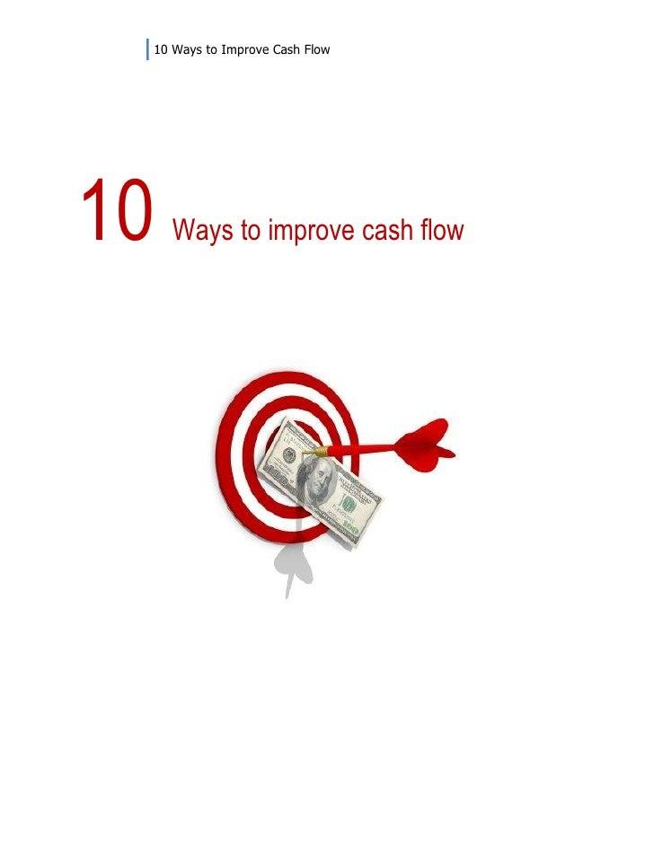 10 Ways to Improve Cash Flow10   Ways to improve cash flow