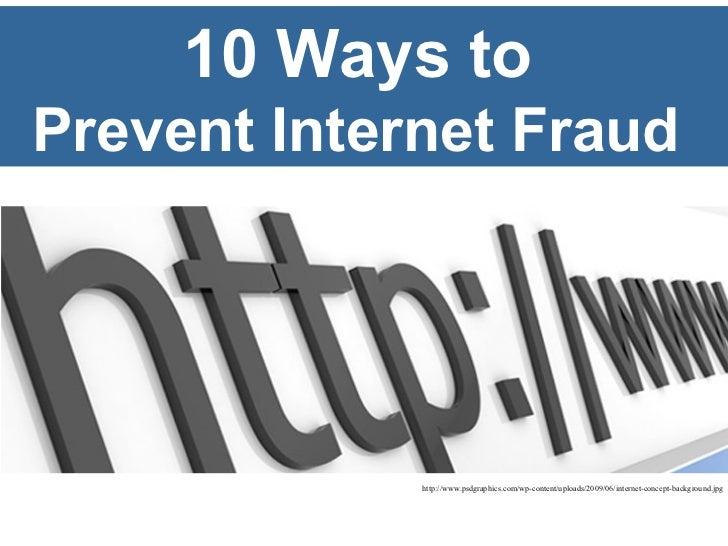 10 Ways To Prevent Internet Fraud