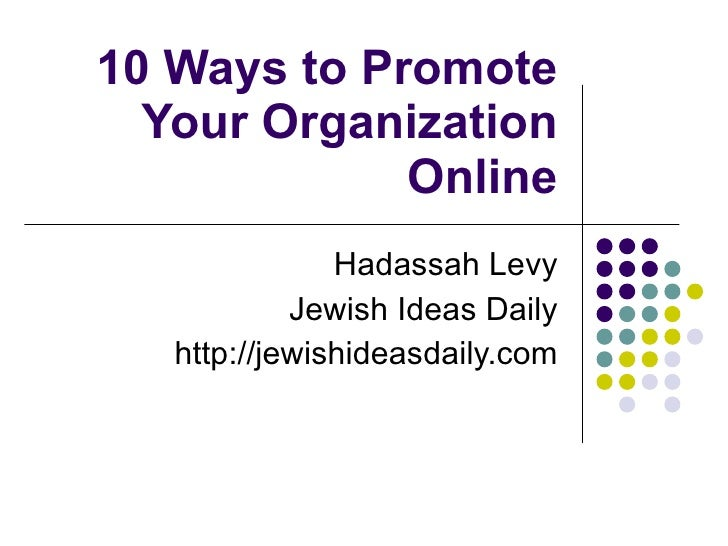 10 ways to promote your organization online