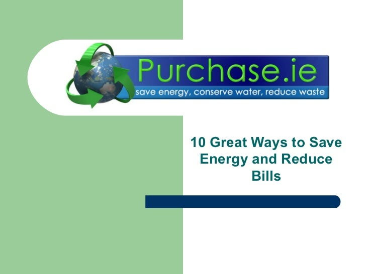10 ways to save energy and reduce bills. Black Bedroom Furniture Sets. Home Design Ideas