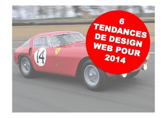6 TENDANCESDE DESIGNWEB POUR 2014