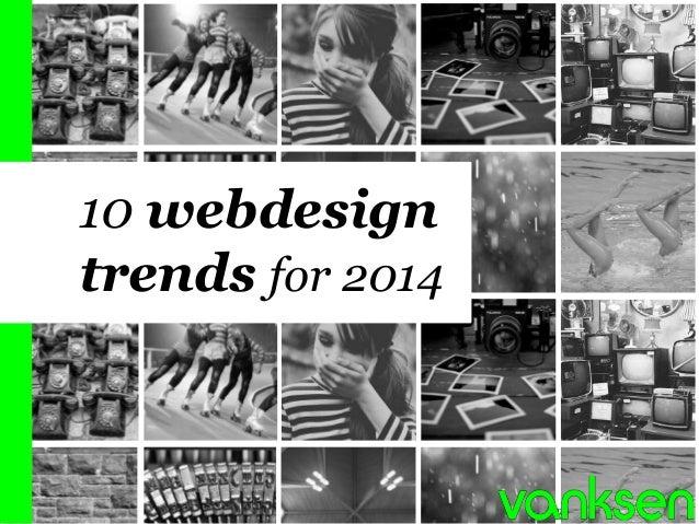 1  10 webdesign trends for 2014