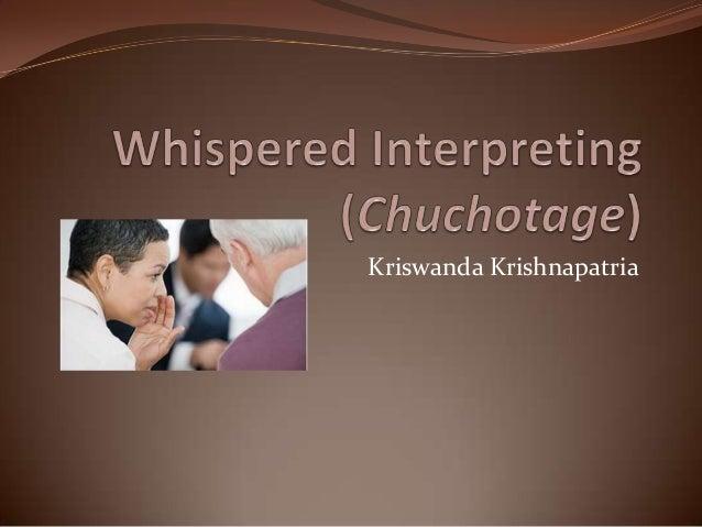 (10) whispered interpreting