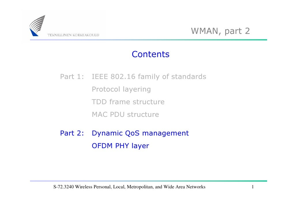 WMAN, part 2                                       Contents     Part 1:        IEEE 802.16 family of standards            ...