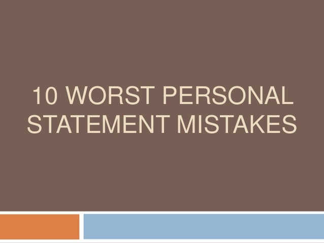 10 Worst Personal Statement Mistakes