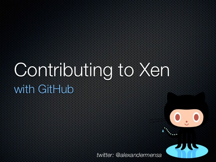 Contributing to Xen with GitHub