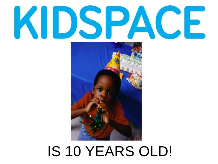 IS 10 YEARS OLD!