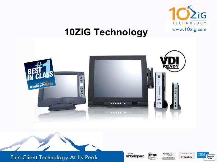 10ZiG Presentation